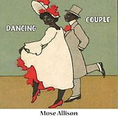 Dancing Couple by Mose Allison