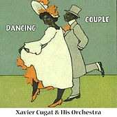 Dancing Couple de Xavier Cugat & His Orchestra