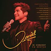 Daniel In Concert em Brotas (Live) by Daniel