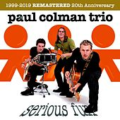 Serious Fun (Remastered) von Paul Colman Trio