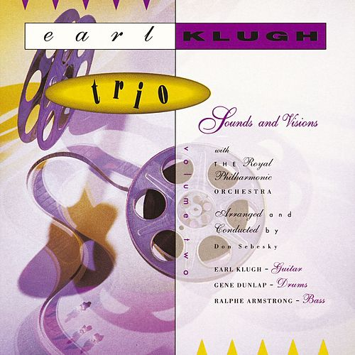 Earl Klugh Trio Volume 2: Sounds And Visions by Earl Klugh Trio
