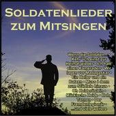 Soldatenlieder zum Mitsingen by Various Artists