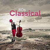 80s Classical von Various Artists