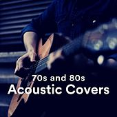 70s and 80s Acoustic Covers von Various Artists