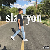 Stay You. von Flackofredo