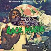 Rack Muzik von Chizzy Chaynes