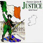 Damien Quinn & Justice Rebel Band, Vol. 4 by Damien Quinn