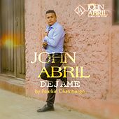 Déjame de John Abril