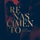 Renascimento: Cantando Histórias Entre Mitos e Paixões van Fundação Raimundo Fagner