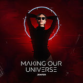 Making Our Universe de Jenifer