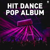 Hit Dance Pop Album van Various Artists