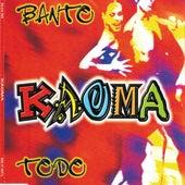 Banto - Todo von Kaoma