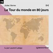 Le Tour du monde en 80 Jours von Bookstream livres audio
