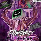 Jailbreak by Downlow'd