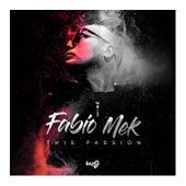 This Passion (DJ Ross, Alessandro Viale Remix) von Fabio Mek