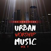 Urban Worship, Vol. 1 by The Coalition