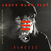 About Damn Time by Finesse