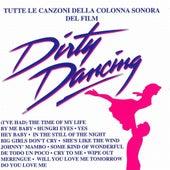 Dirty dancing (Tutte le canzoni della colonna sonora del film) de Various Artists