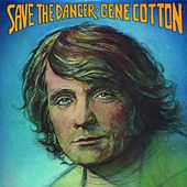 Save the Dancer by Gene Cotton