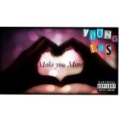 Make You Mine von Young Los