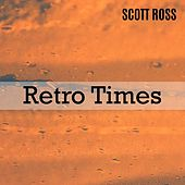 Retro Times de Scott Ross