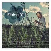 Fantasie (Träumereien und mehr...) by Elaine M