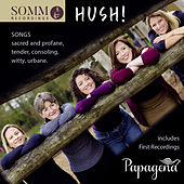 Hush! by Papagena