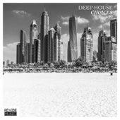 Deep House Choices, Vol. 22 de Various Artists