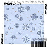 Afterpresent Christmas Edition | Xmas, Vol. 2 de Various Artists