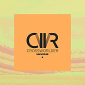 Crossworlder Universe 4 by Various Artists