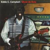 Show de Bola von Eddie C. Campbell