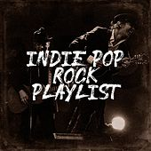 Indie Pop Rock Playlist de The Camden Towners, Wild Tales, Stereo Avenue, Sassydee, Knightsbridge, Pacific Edge, Graham Blvd, The Limerick Rovers, Songs of Dandelion, New Ways, Chicano Brothers