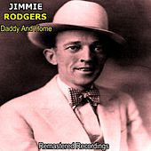 Daddy and Home de Jimmie Rodgers