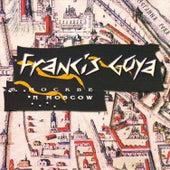 Francis Goya in Moscow von Francis Goya