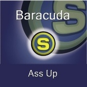 Ass Up von Baracuda