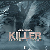 Killer Rework Hi-Tech von Geronimo