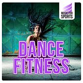 Music for Sports: Dance Fitness de Various Artists
