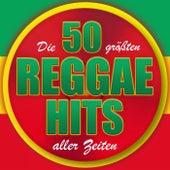 Die 50 größten Reggae Hits aller Zeiten von Various Artists