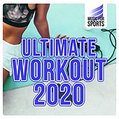 Music for Sports: Ultimate Workout 2020 von Various Artists