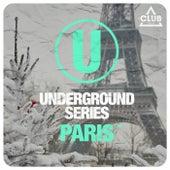 Underground Series Paris Pt. 5 by Various Artists