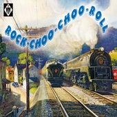 Rock-Choo-Choo Roll de Various Artists