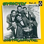 Strictly Instrumental, Vol. 11 by Various Artists