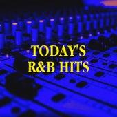Today's R&B Hits by R&B, Old School R&B, Hip Hop