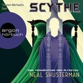 Das Vermächtnis der Ältesten - Scythe, Band 3 (Ungekürzte Lesung) von Neal Shusterman