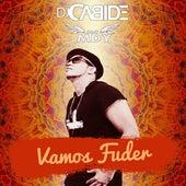 Vamos Fuder de DJ Cabide