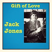 Gift of Love von Jack Jones