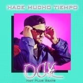 Hace Mucho Tiempo by Ock