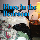 Blues In The Bedroom de Various Artists