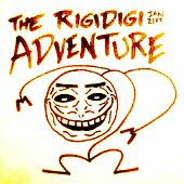 The Rigidigi Adventure (January 21st) von Song a Day