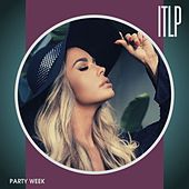 Party Week by Itlp